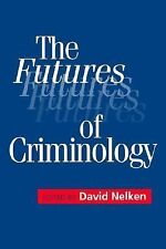 The Futures of Criminology-ExLibrary