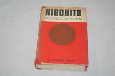 Hirohito Emperor of Japan by Leonard Mosley 1966 Hardcover