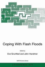 Nato Science Partnership Subes 2 Ser.: Coping with Flash Floods 77 (2001,...