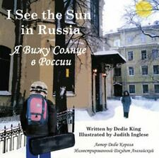 I See the Sun in Russia 4 by Dedie King (2014, Hardcover, Revised)