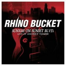 RHINO BUCKET - SUNRISE ON SUNSET BLVD-LIVE AT THE  CD NEU
