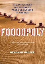 Foodopoly: The Battle Over the Future of Food and Farming in America by Hauter,