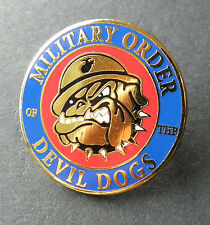 MILITARY ORDER DEVIL DOGS MARINE CORPS USMC MARINES BULLDOG  LAPEL PIN 1 INCH
