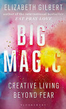Big Magic, Elizabeth Gilbert