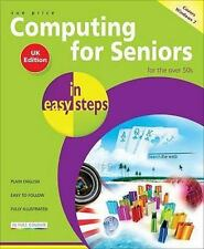 Computing for Seniors in Easy Steps: Windows 7 Edition, Price, Sue, Very Good co