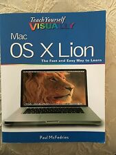 MAC OS X LION: THE FAST AND EASY WAY TO  LEARN (TEACH YOURSELF VISUALLY) NEW !