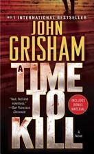 A Time to Kill Grisham, John Mass Market Paperback