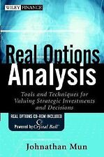 Real Options Analysis: Tools and Techniques for Valuing Strategic Investments an