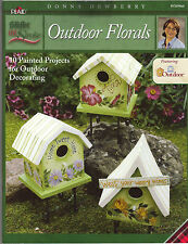 One Stroke Outdoor Florals Toles by Donna Dewberry~L@@K