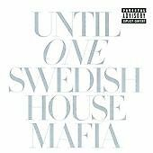 SWEDISH HOUSE MAFIA : Until One (Parental Advisory, 2010) - CD album, used