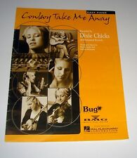 1999 Dixie Chicks Cowboy Take Me Away 11 Page Easy Piano Sheet Music