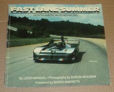 Fast Lane Summer: North American Road Racing by Leon Mandel 1st Ed 1981