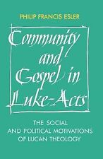 Society for New Testament Studies Monograph Ser.: Community and Gospel in...