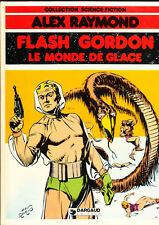 Flash Gordon. Le Monde de Glace. Alex RAYMOND 1982