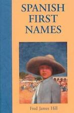 Spanish First Names (Hippocrene First Names)-ExLibrary