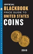 The Official Blackbook Price Guide to United States Coins 2015, 53rd E-ExLibrary