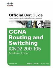 Official Cert Guide: CCNA Routing and Switching ICND2 200-105 Official Cert Guid