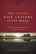 NKJV The Lucado Life Lessons Study Bible : Inspirational Application (Hardcover)