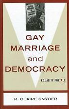 Gay Marriage and Democracy: Equality for All (Polemics (Rowman and Lit-ExLibrary