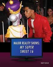 My Super Sweet 16 (Major Reality Shows)