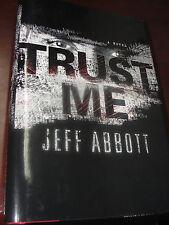 Trust Me by Jeff Abbott (2009, Hardcover)