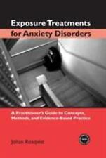Exposure Treatments for Anxiety Disorders: A Practitioner's Guide to Concepts, M