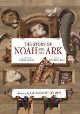 The Story of Noah and the Ark (According to the Book of Genesis, from the King
