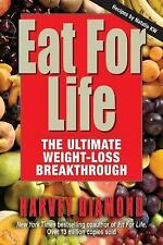 Eat for Life: The Ultimate Weight-Loss Breakthrough