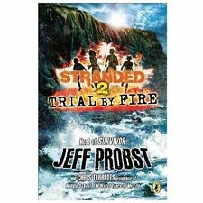 Trial by Fire Stranded - Jeff Probst - Paperback