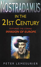 Nostradamus in the 21st Century: Featuring the Coming Invasion of Europe,GOOD Bo