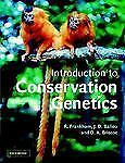 Introduction to Conservation Genetics 0521639859 paperback