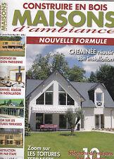 CONSTRUIRE EN BOIS MAISONS D'AMBIANCE . N° 27 .  CONSTRUCTION ETAPE PAR ETAPE
