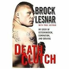 Death Clutch: My Story of Determination, Domination, and Survival-ExLibrary