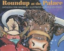 Roundup at the Palace (Northern Lights Books for Children)-ExLibrary