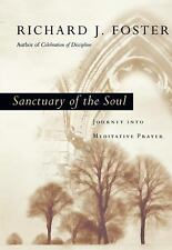 Sanctuary of the Soul: Journey into Meditative Prayer-ExLibrary