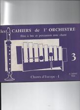 Les cahiers de l'orchestre - flûte à bec et percussion avec chant 3 -