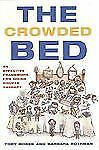 The Crowded Bed : An Effective Framework for Doing Couple Therapy by Toby Bobes…