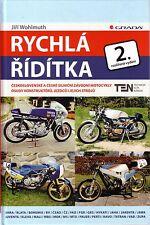 Book - Czech Racing Motorbikes Jawa CZ MTX - 1955 2010 - Rychla Riditka
