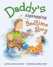 Daddy's Zigzagging Bedtime Story by Alan Lawrence Sitomer (2014, Hardcover)