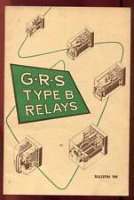 G.R.S TYPE B RELAYS FOR EVERY CIRCUIT. GENERAL RAILWAY SIGNAL COMPAGNY. 1956.