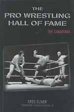 The Pro Wrestling Hall of Fame: The Canadians by Greg Oliver (2002, SIGNED WWF