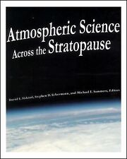 Atmospheric Science Across the Stratopause (Geophysical Monograph Series)