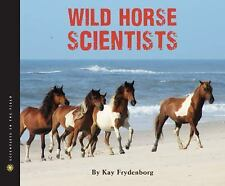 Wild Horse Scientists (Scientists in the Field Series)-ExLibrary