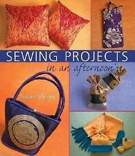 Sewing Projects in an afternoon, Mickey, Susan E., Good Book