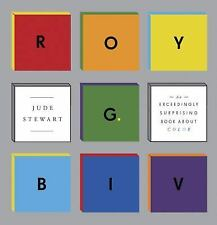 ROY G. BIV: An Exceedingly Surprising Book About Color-ExLibrary
