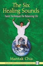 The Six Healing Sounds: Taoist Techniques for Balancing Chi, Mantak Chia, Accept