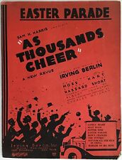 "1933 ""THOUSANDS CHEER"" THEATER SHEET MUSIC ""EASTER PARADE"" IRVING BERLIN"