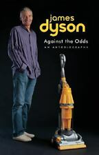 Against the Odds: An Autobiography, Dyson, James, Good Books
