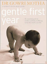 Gentle First Year: by Dr. Gowri Motha