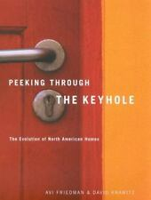 Peeking Through the Keyhole: The Evolution of North American Homes-ExLibrary